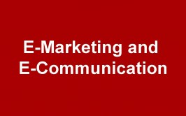 Our take on E-MARKETING and E-COMMUNICATION