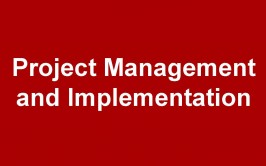 Our take on PROJECT MANAGEMENT and IMPLEMENTATION